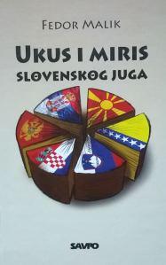 Malik Okus i miris slavenskog juga